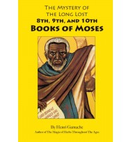 The Mysteries of the 8th,9th. And 10th Books of Moses