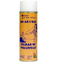 DO AS I SAY AEROSOL SPRAY 6.5 oz. (184g)