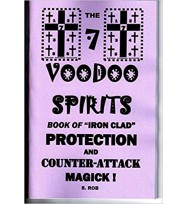7 VOODOO SPIRITS BOOK OF PROTECTION & COUNTER ATTACK MAGICK