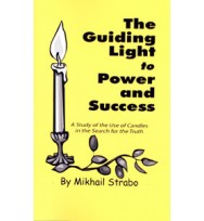 BOOK GUIDING LIGHT TO POWER AND SUCCESS - MIKHAL STRABO