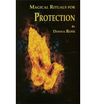 MAGICAL RITUALS FOR PROTECTION - DONNA ROSA