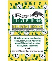 Raven's Lucky Numbers Dream Book: The Only Lottery Book You'll Ever Need